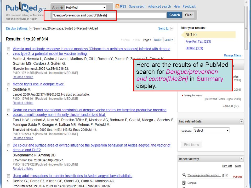 Here are the results of a PubMed search for Dengue/prevention and control[MeSH] in Summary display.