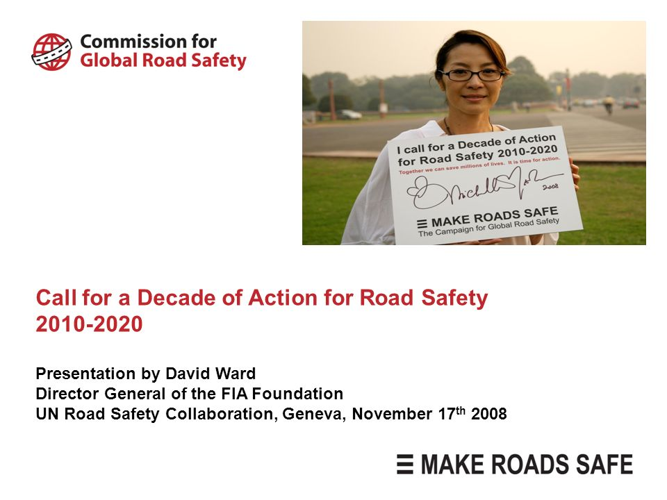 Call for a Decade of Action for Road Safety 2010-2020