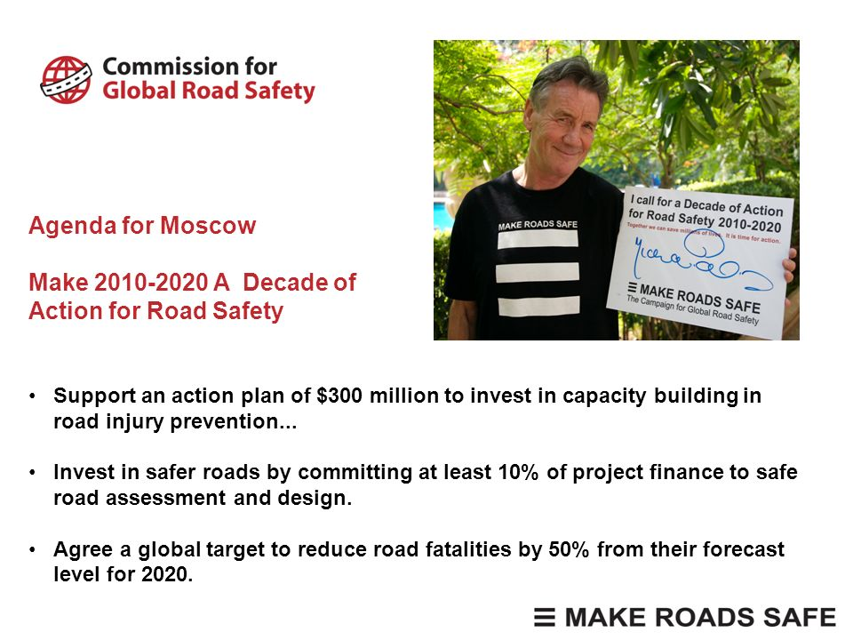 Agenda for Moscow Make 2010-2020 A Decade of Action for Road Safety