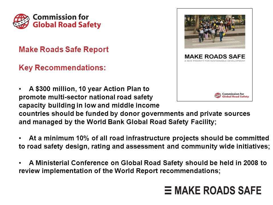 Make Roads Safe Report Key Recommendations: