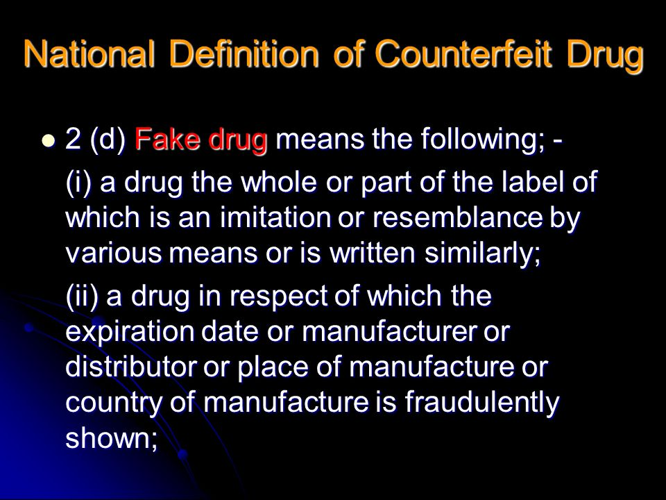 National Definition of Counterfeit Drug