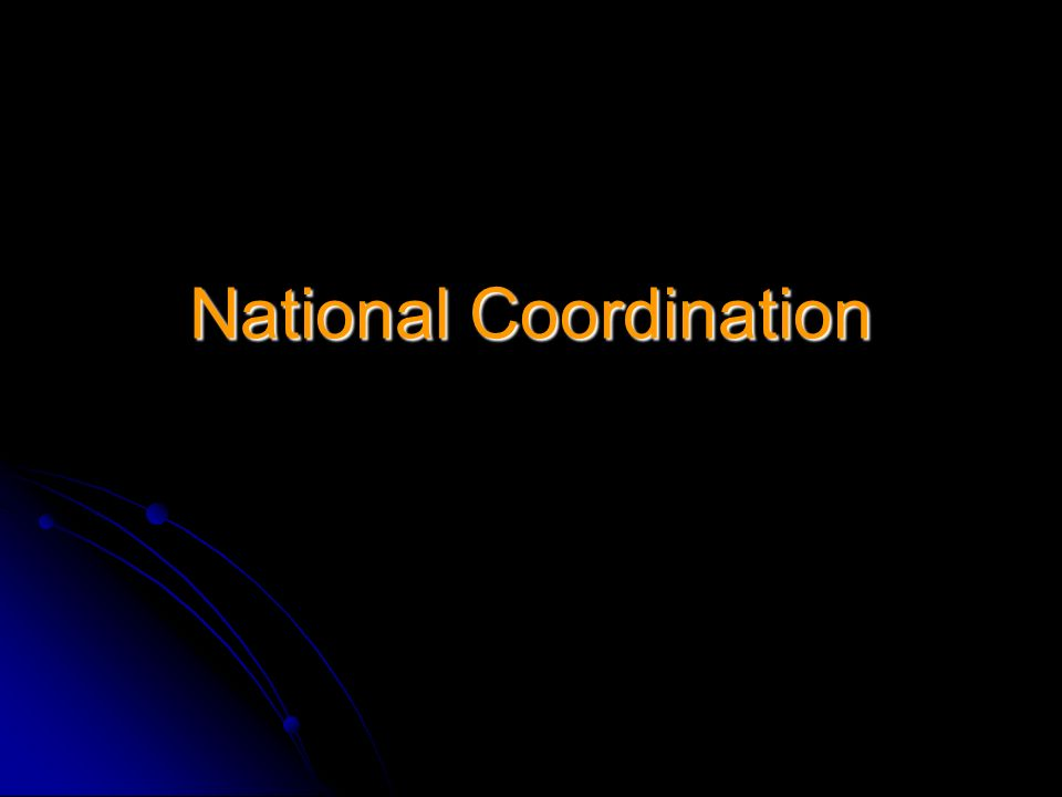 National Coordination
