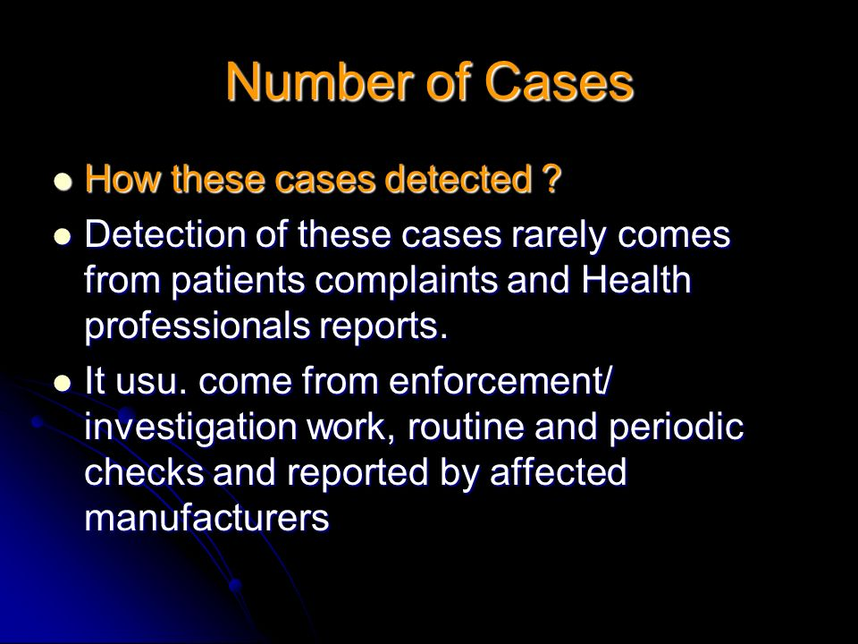 Number of Cases How these cases detected