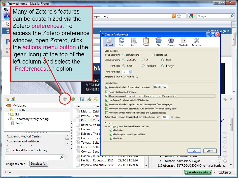 Many of Zotero s features can be customized via the Zotero preferences