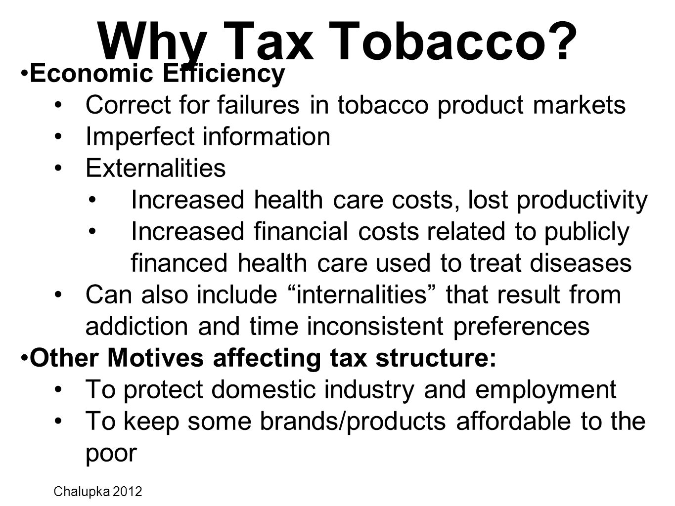 Why Tax Tobacco Economic Efficiency
