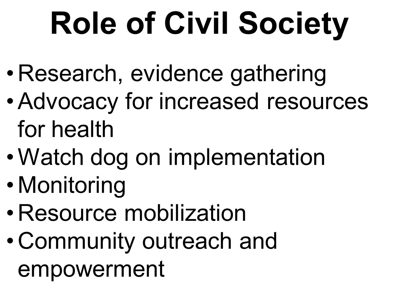 Role of Civil Society Research, evidence gathering