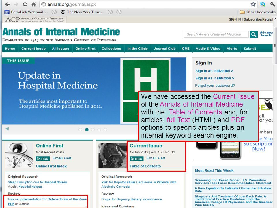 We have accessed the Current Issue of the Annals of Internal Medicine with the Table of Contents and, for articles, full Text (HTML) and PDF options to specific articles plus an internal keyword search engine.