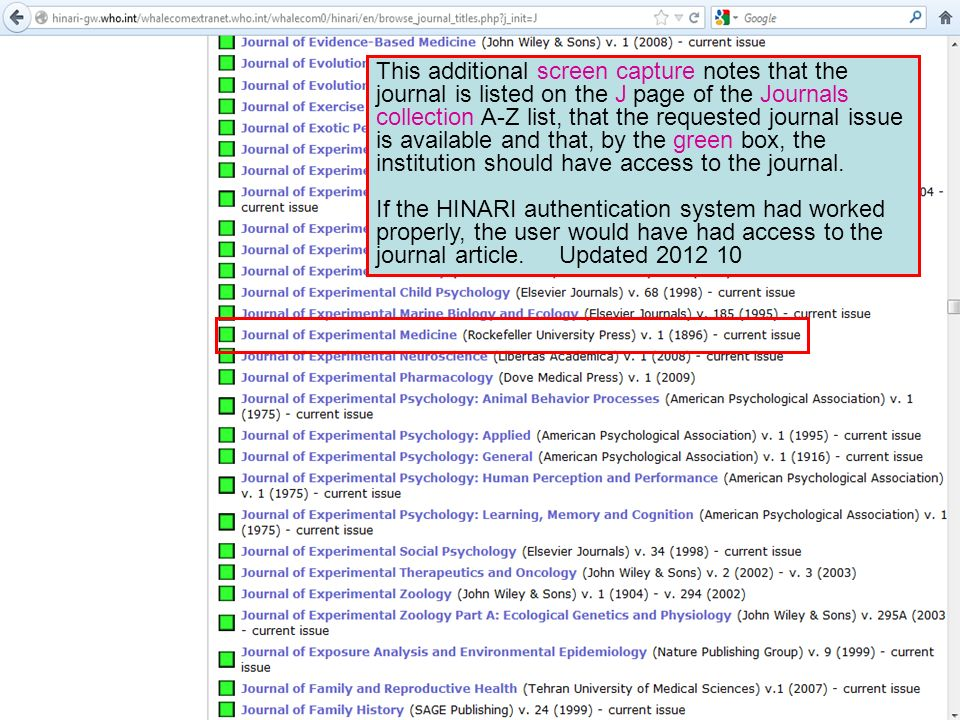 This additional screen capture notes that the journal is listed on the J page of the Journals collection A-Z list, that the requested journal issue is available and that, by the green box, the institution should have access to the journal.