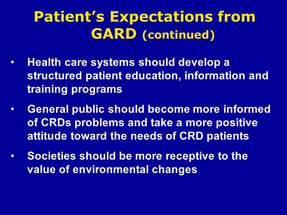 Patient's Expectations from GARD (continued)