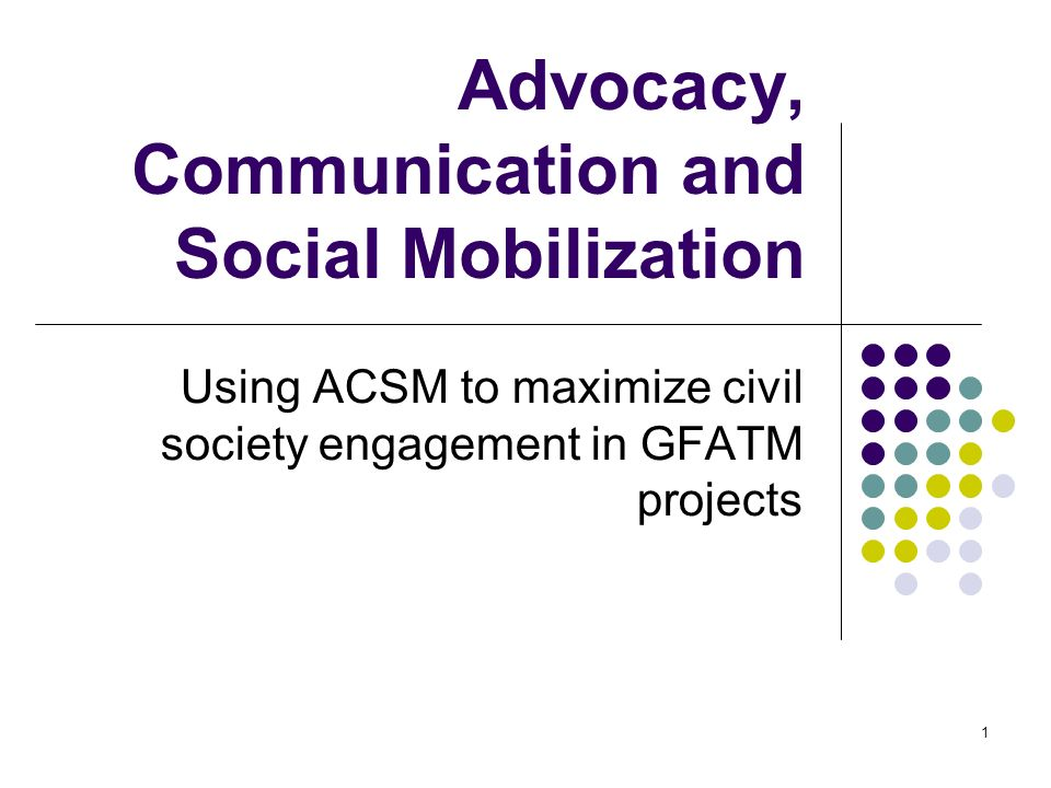 Advocacy, Communication and Social Mobilization