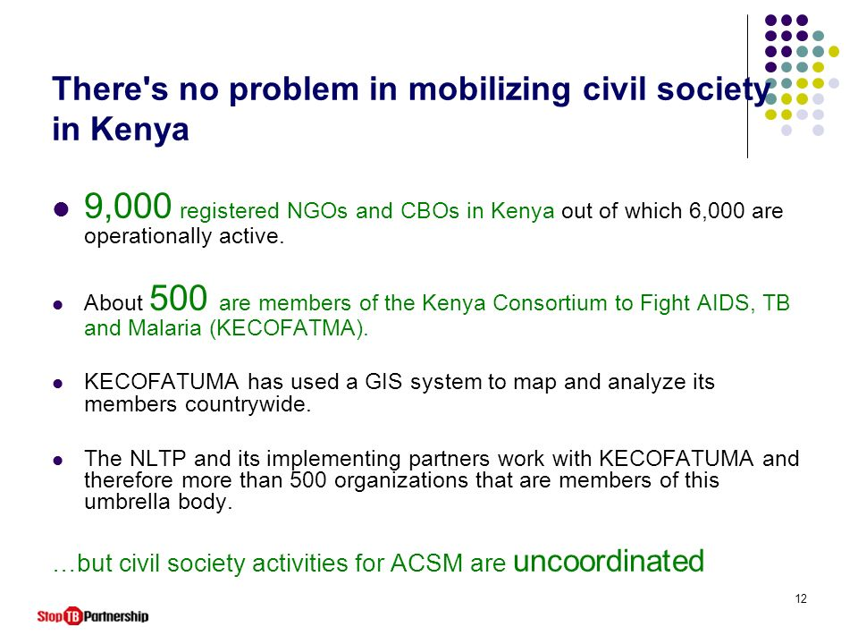 There s no problem in mobilizing civil society in Kenya