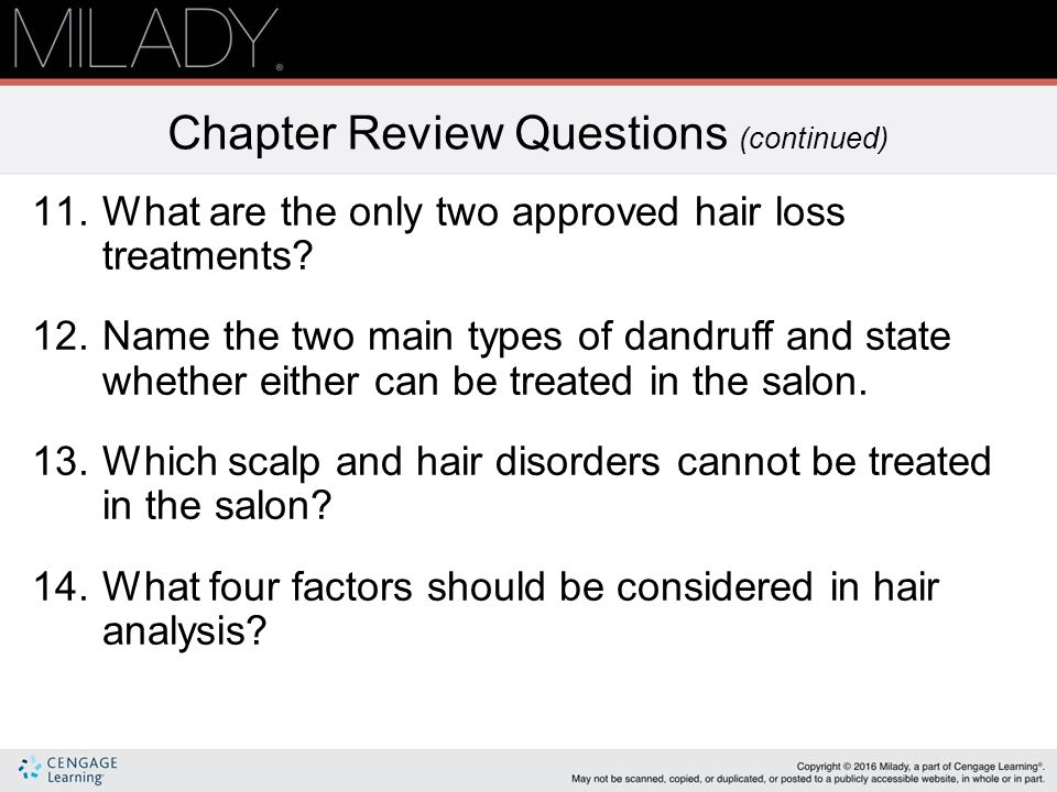 chapter 9 properties of the hair scalp review Table of contents for milady's standard professional barbering exam review / maura scali-sheahan, available from the library of congress bibliographic record and links to related information available from the library of congress catalog.