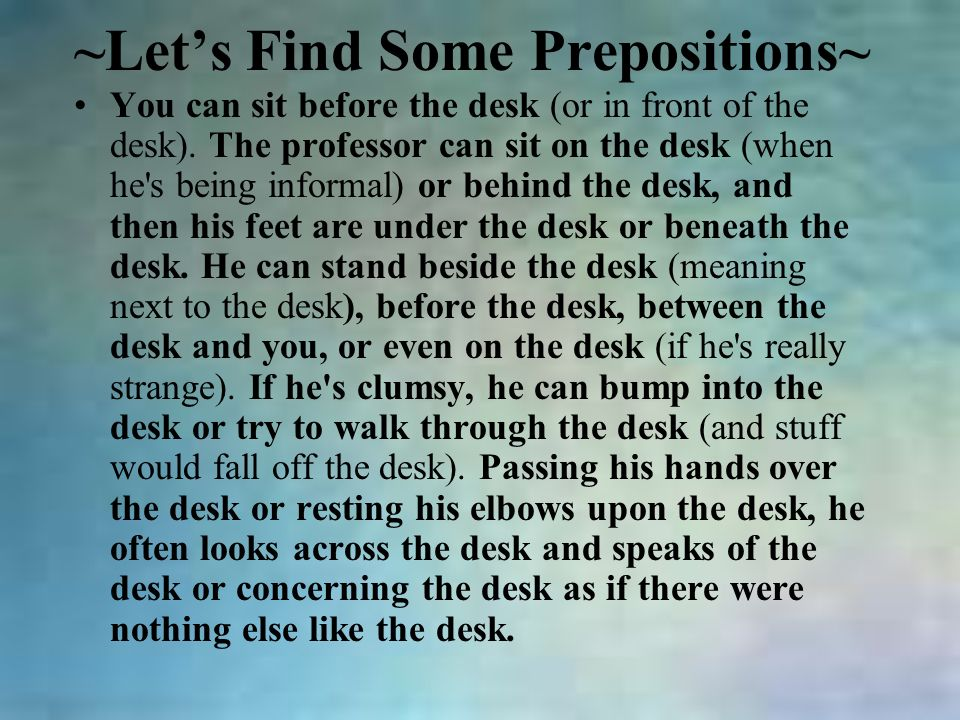~Let's Find Some Prepositions~