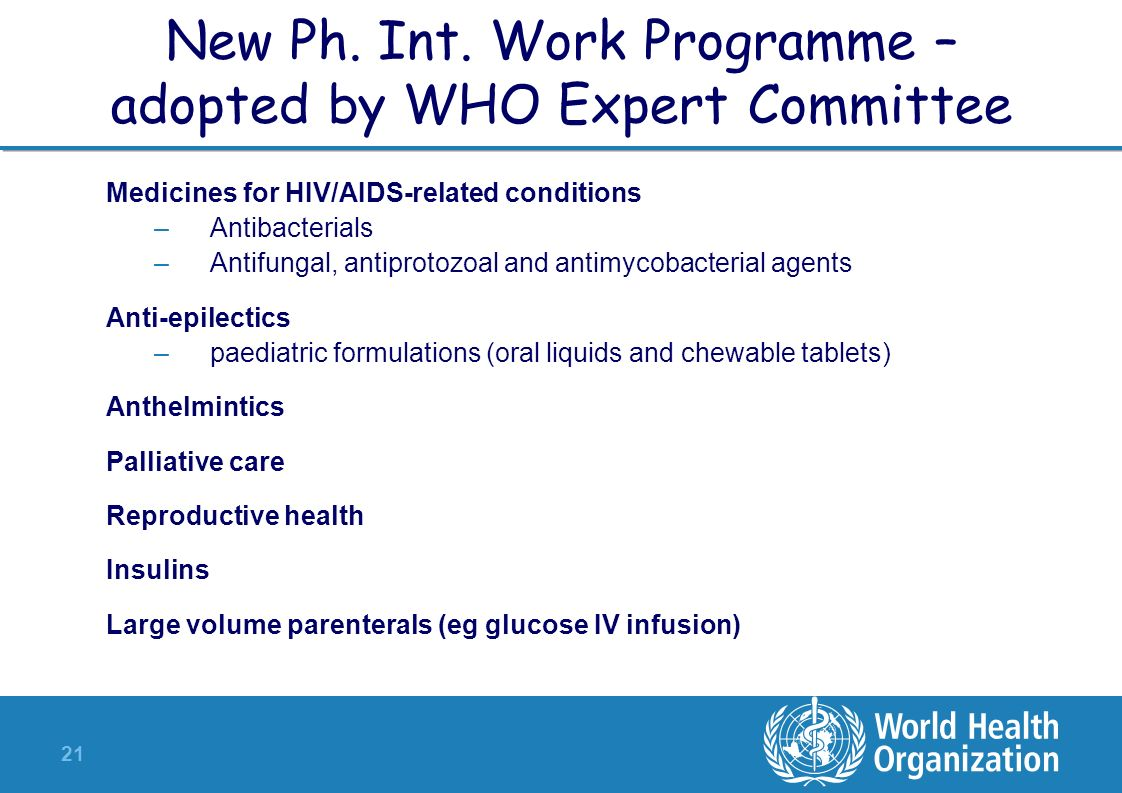 New Ph. Int. Work Programme – adopted by WHO Expert Committee