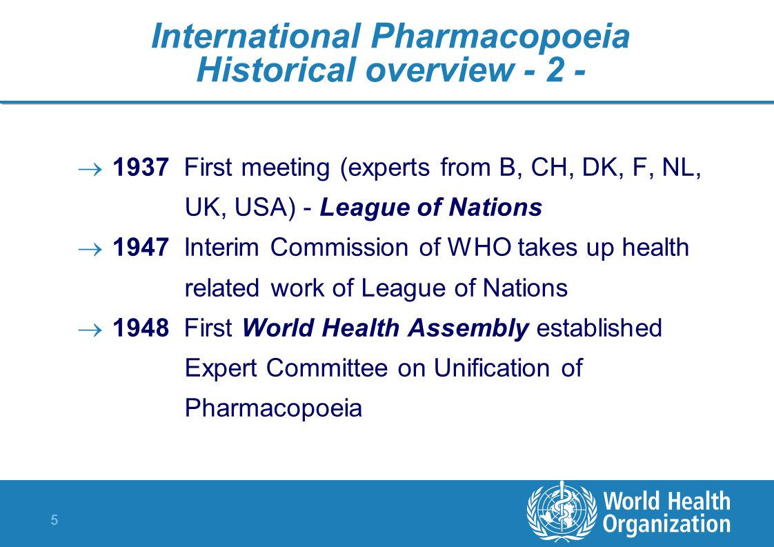 International Pharmacopoeia Historical overview - 2 -