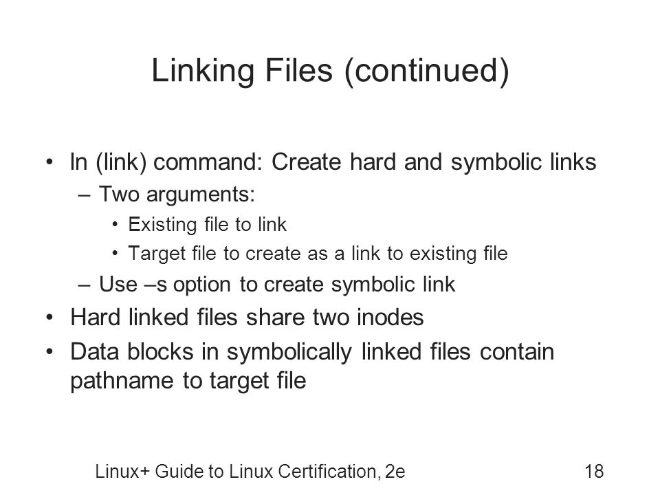 Linking Files (continued)