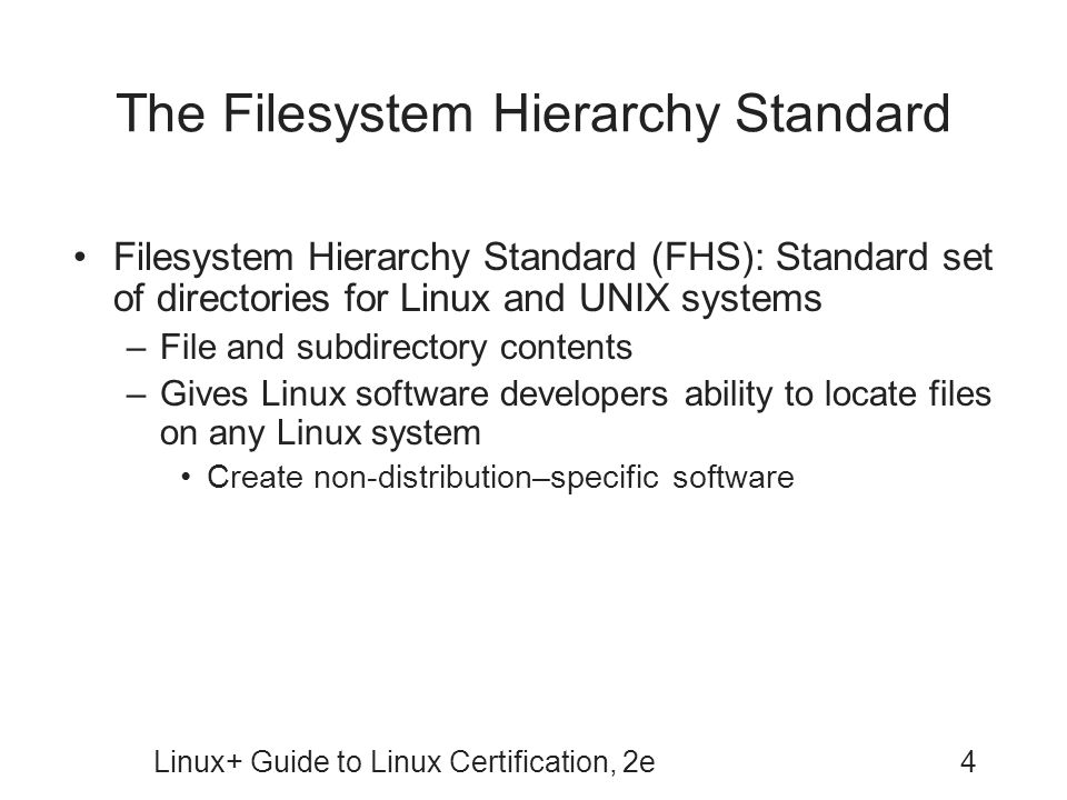 The Filesystem Hierarchy Standard