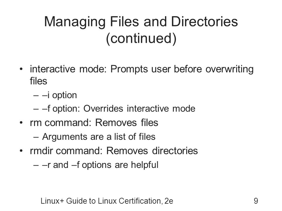 Managing Files and Directories (continued)
