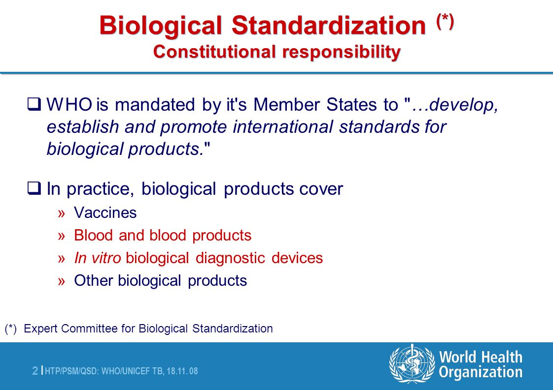 Biological Standardization (*) Constitutional responsibility