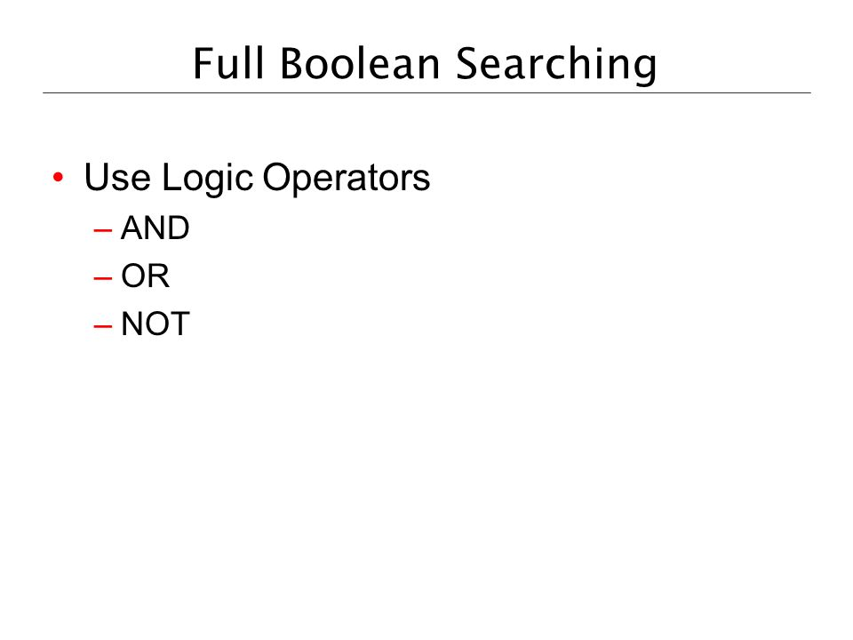 Full Boolean Searching