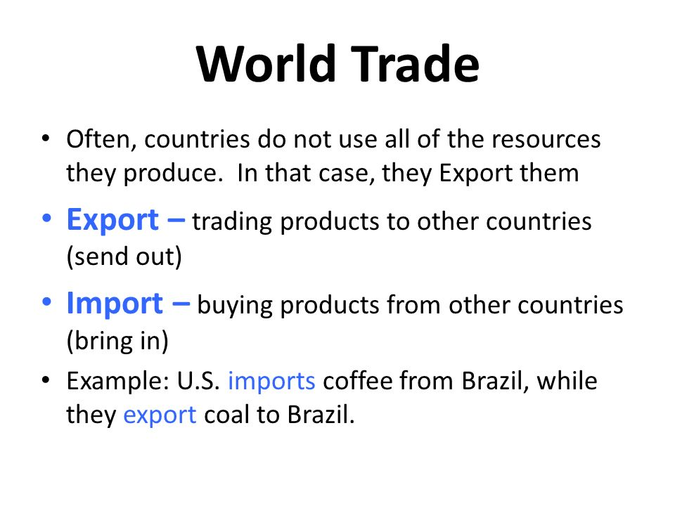 World Trade Export – trading products to other countries (send out)