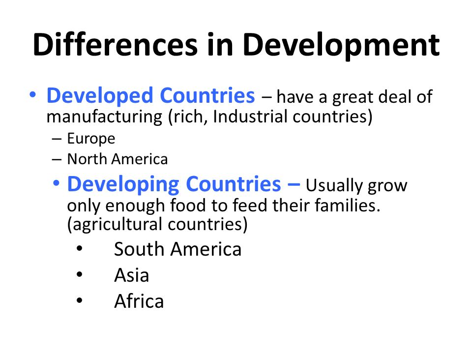 Differences in Development
