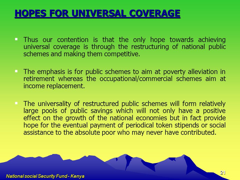 HOPES FOR UNIVERSAL COVERAGE
