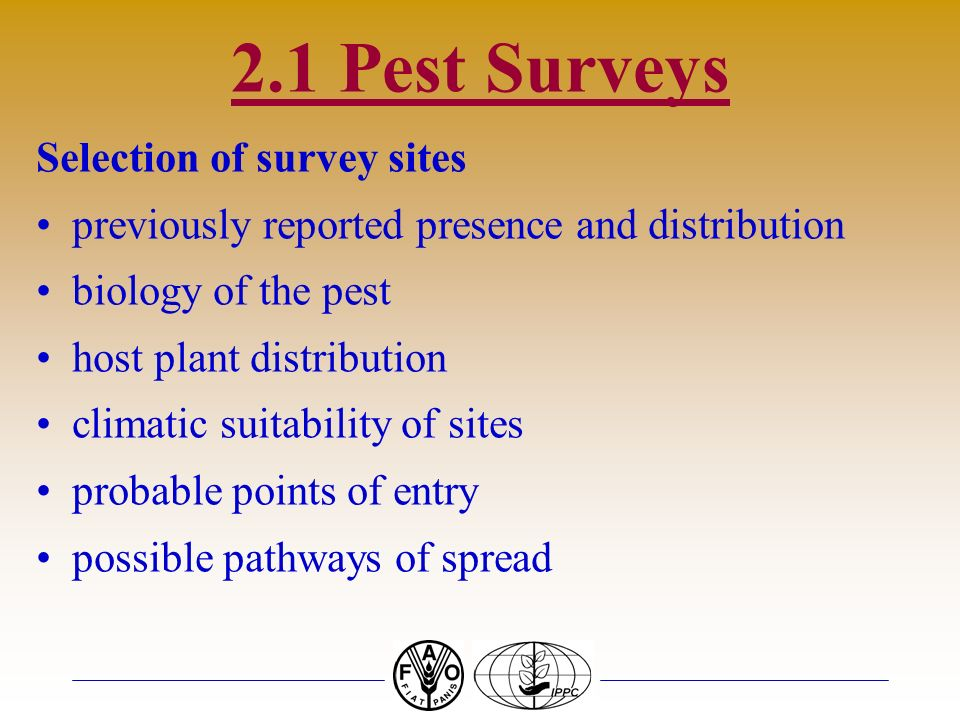 2.1 Pest Surveys Selection of survey sites