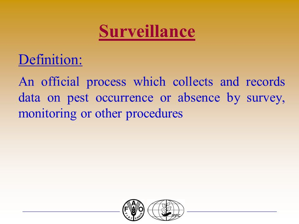 Surveillance Definition: