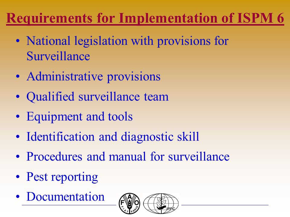 Requirements for Implementation of ISPM 6