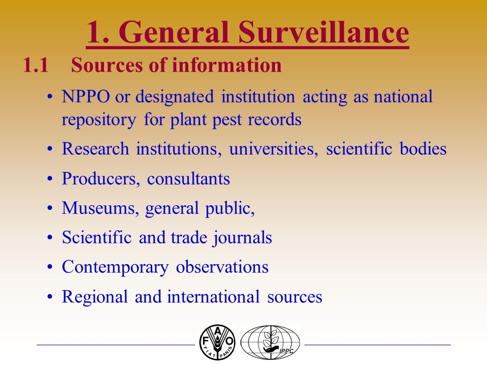 1. General Surveillance 1.1 Sources of information