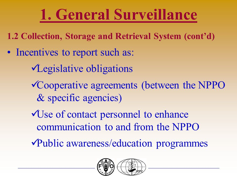 1. General Surveillance Incentives to report such as: