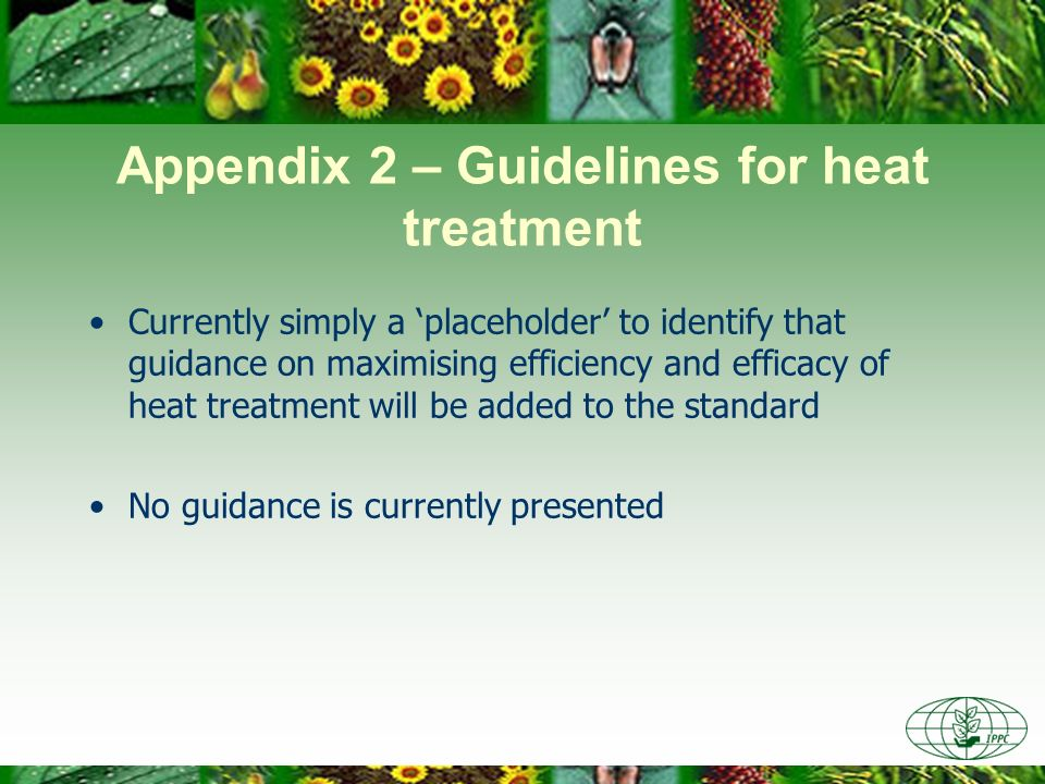 Appendix 2 – Guidelines for heat treatment