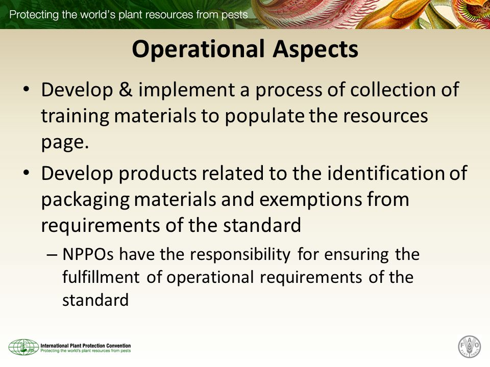 Operational Aspects Develop & implement a process of collection of training materials to populate the resources page.