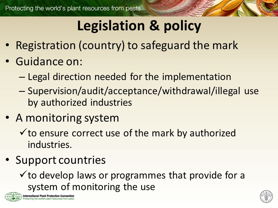 Legislation & policy Registration (country) to safeguard the mark