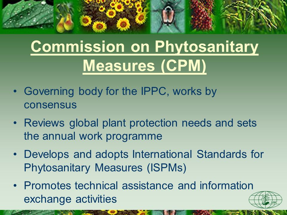 Commission on Phytosanitary Measures (CPM)