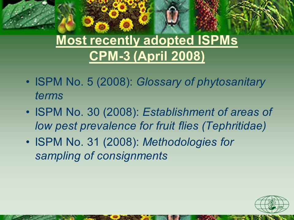 Most recently adopted ISPMs CPM-3 (April 2008)