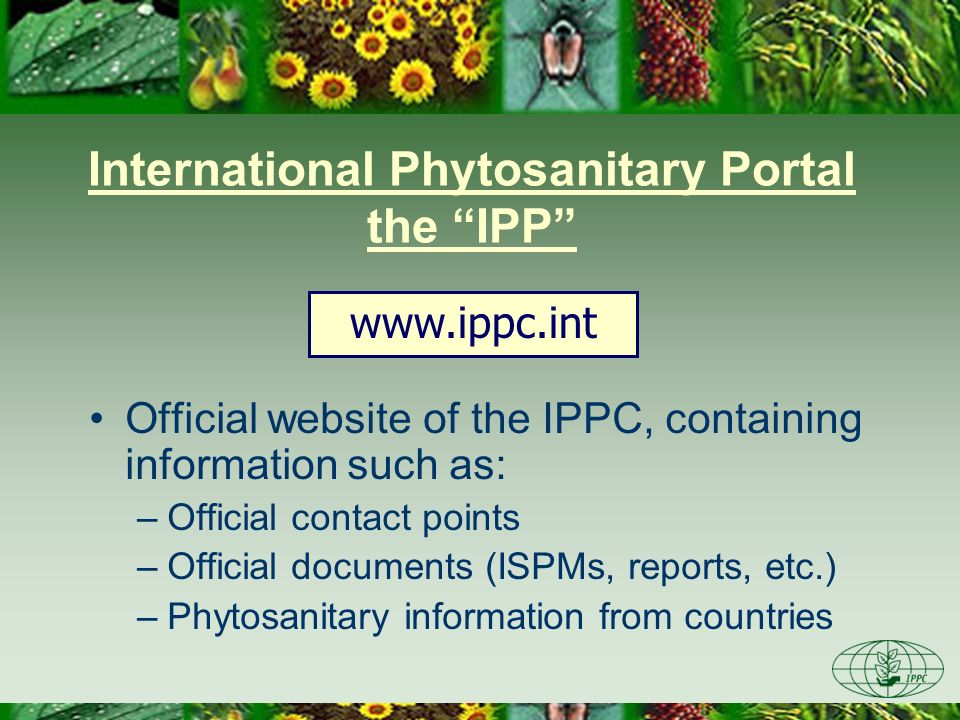 International Phytosanitary Portal the IPP