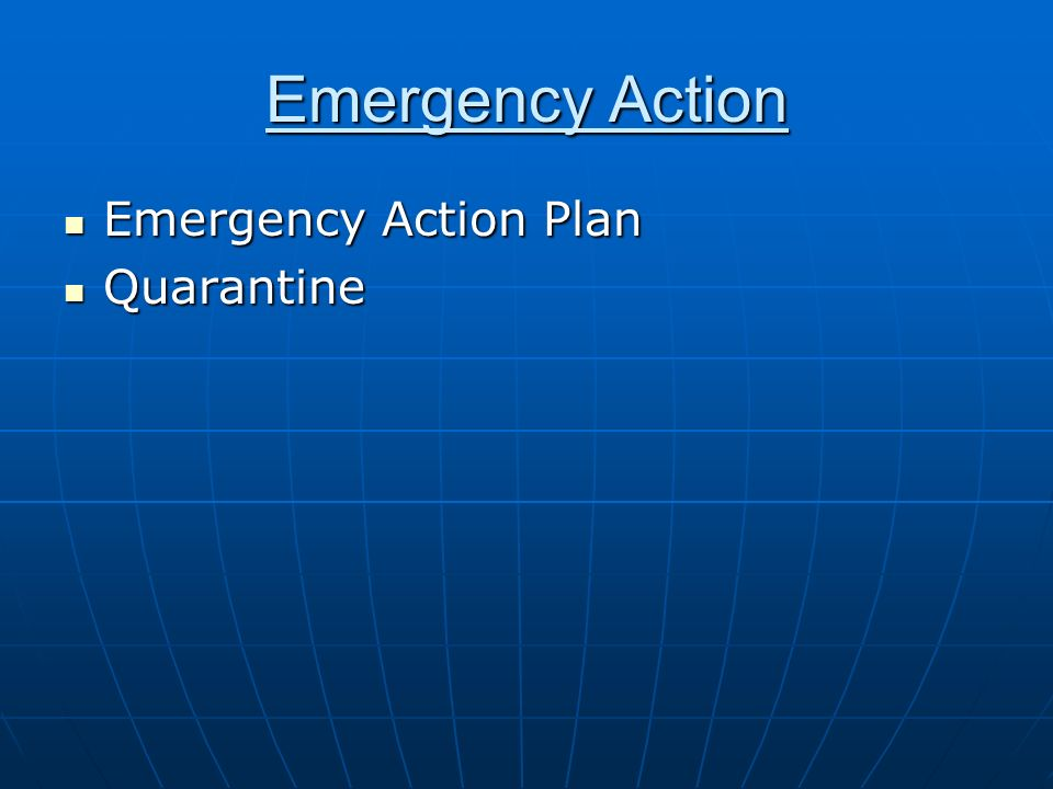 Emergency Action Emergency Action Plan Quarantine