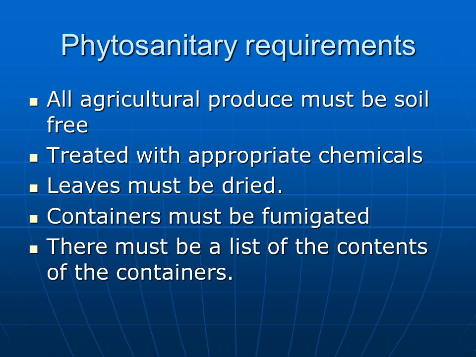 Phytosanitary requirements