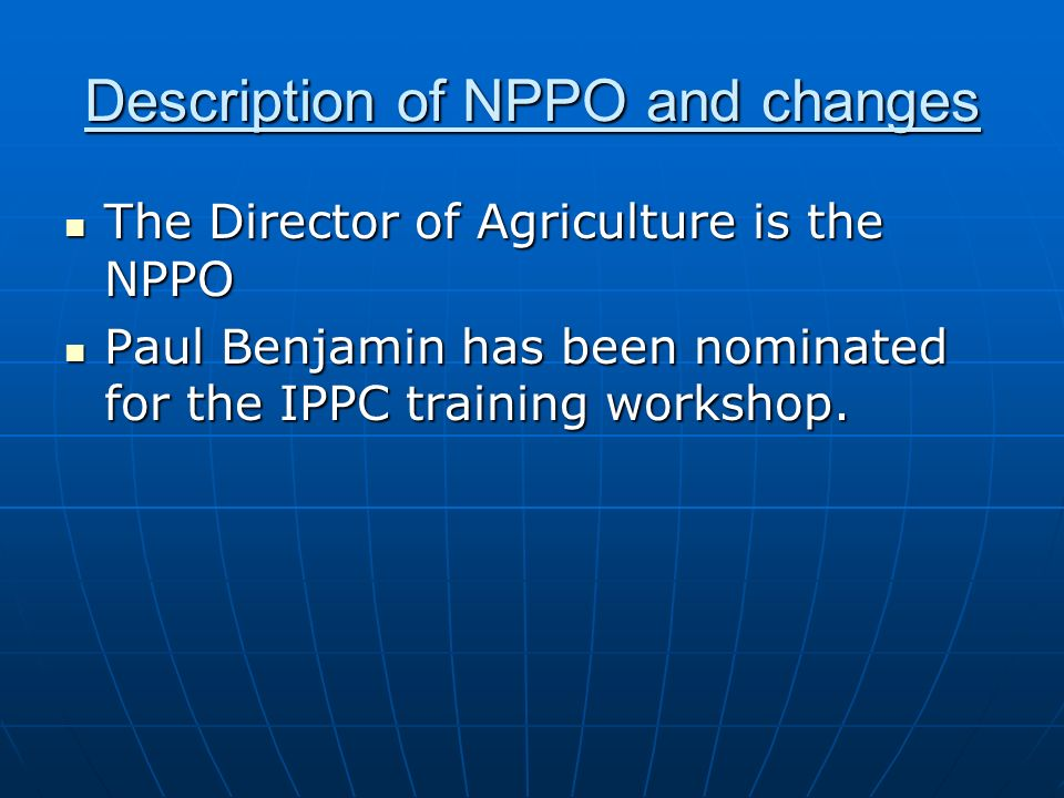 Description of NPPO and changes