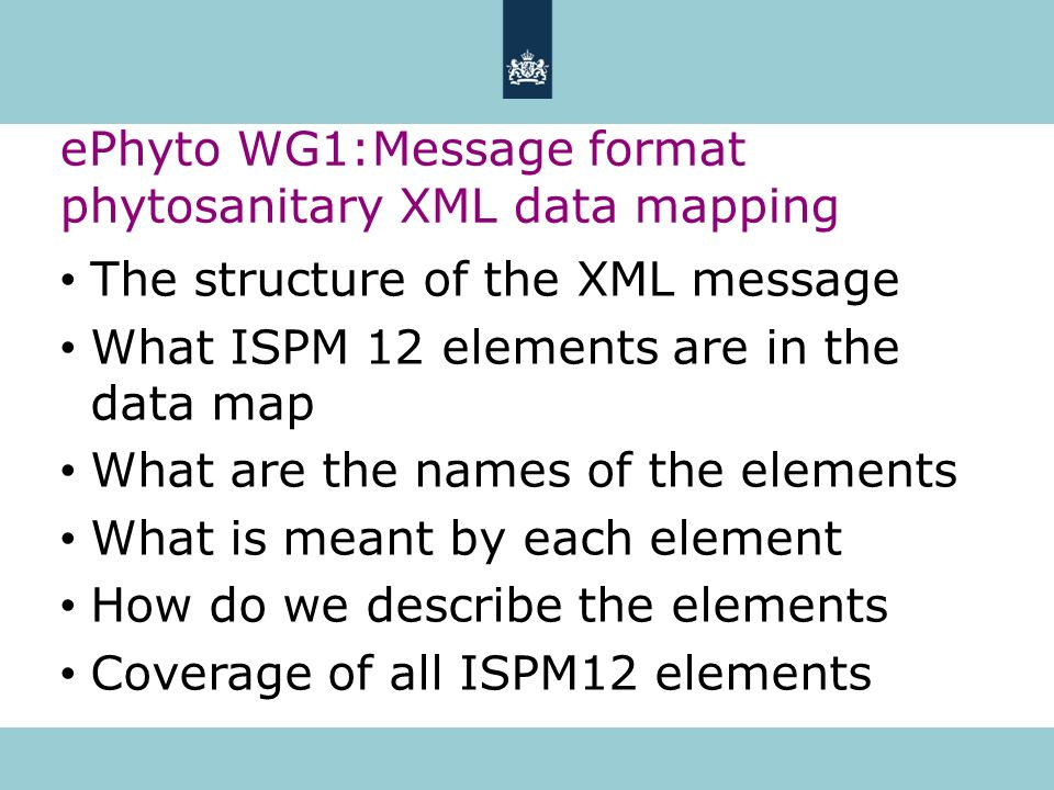 ePhyto WG1:Message format phytosanitary XML data mapping