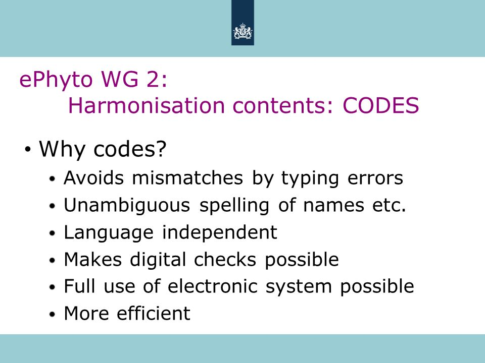 ePhyto WG 2: Harmonisation contents: CODES