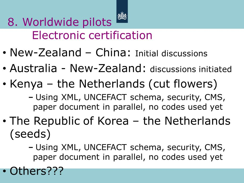 8. Worldwide pilots Electronic certification