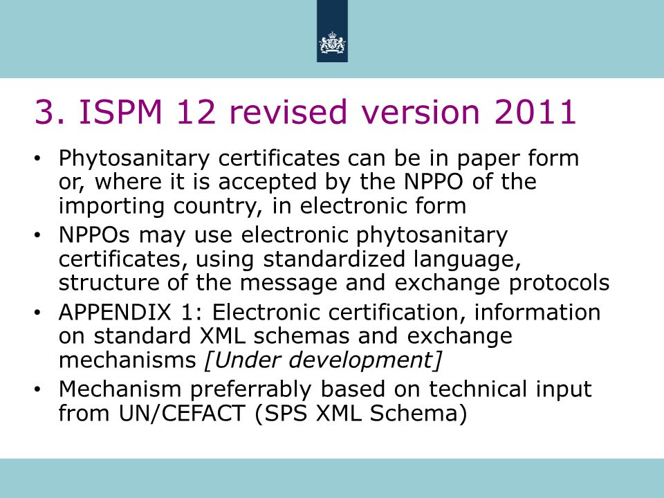 3. ISPM 12 revised version 2011