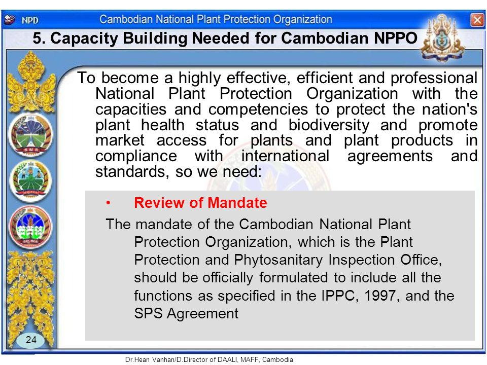 5. Capacity Building Needed for Cambodian NPPO