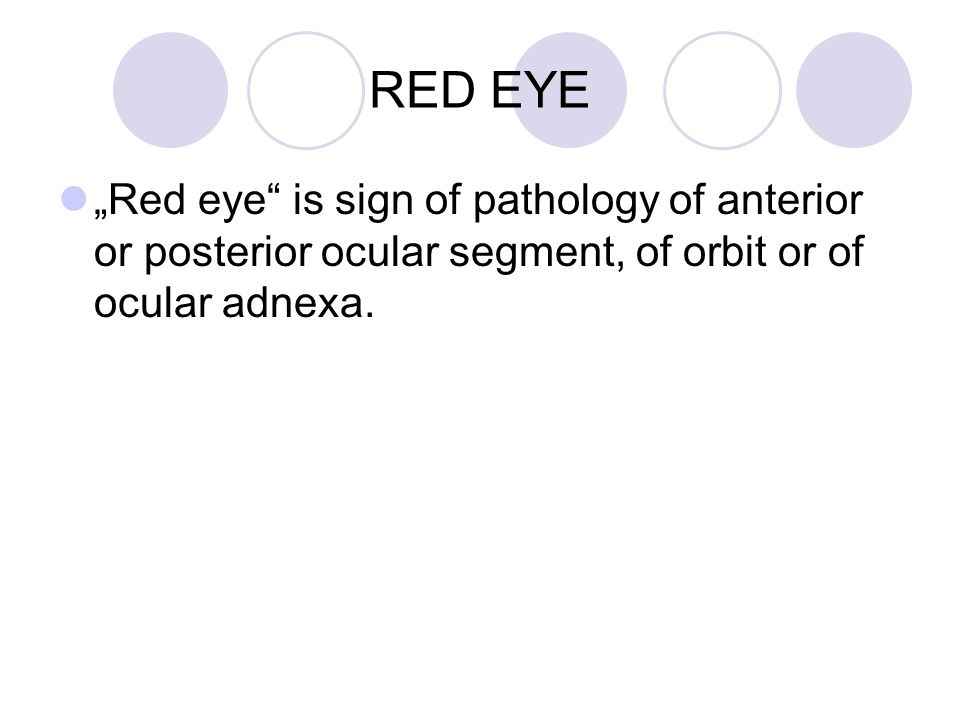 RED EYE – differential diagnosis - ppt video online download