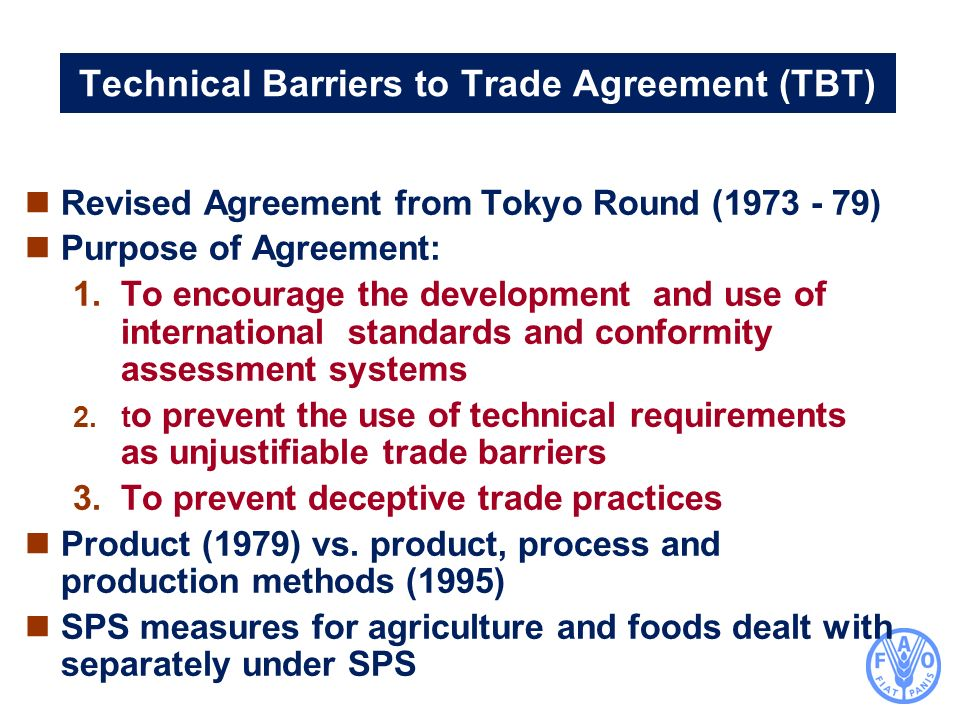 Technical Barriers to Trade Agreement (TBT)