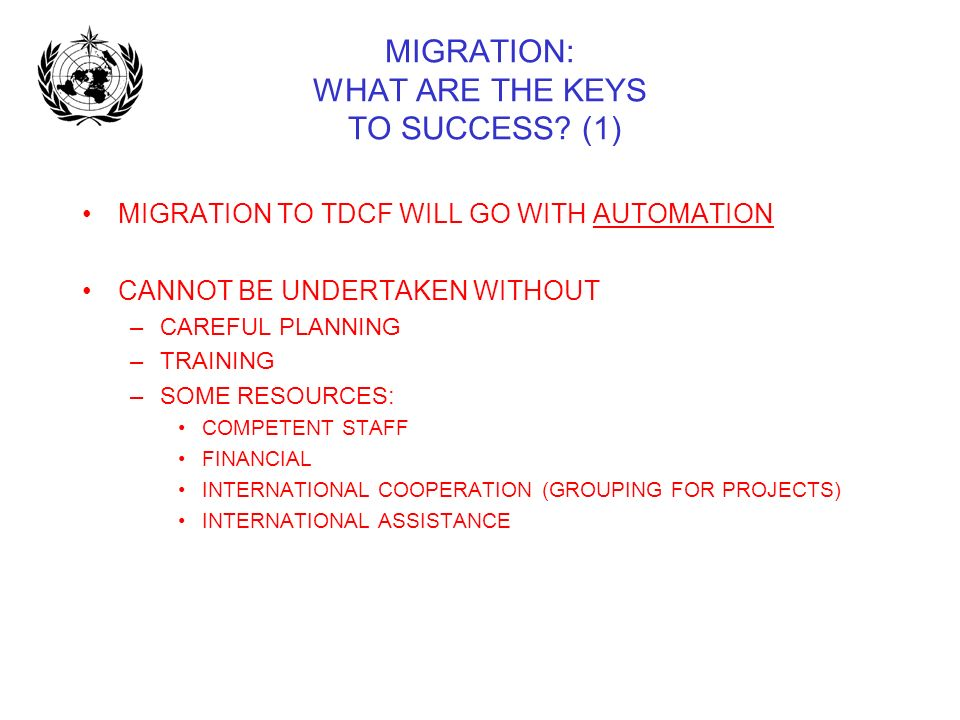 MIGRATION: WHAT ARE THE KEYS TO SUCCESS (1)