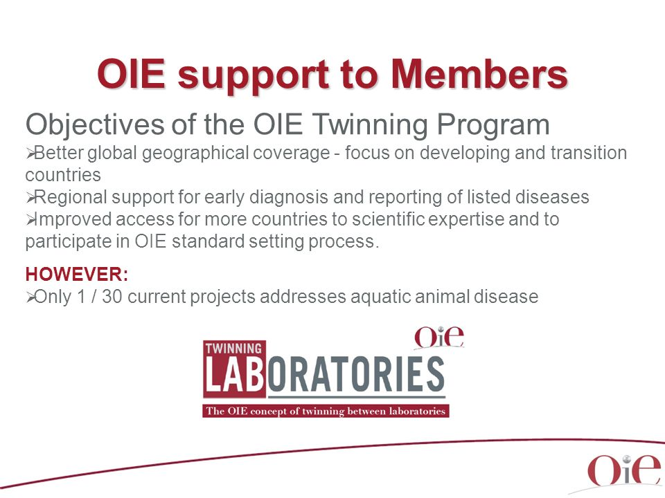 OIE support to Members Objectives of the OIE Twinning Program